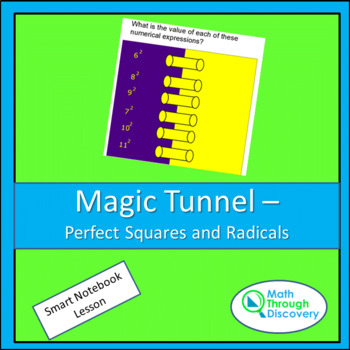 Magic Tunnel - Perfect Squares and Radicals