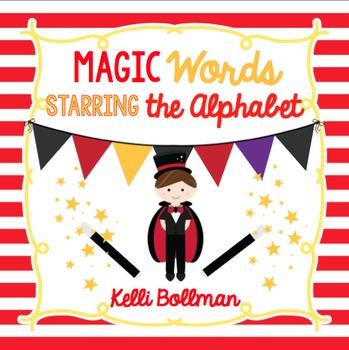Making Magic Words {Alphabet}