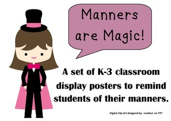 Magic Words Display Posters Manners are Magic K-3 Classroo
