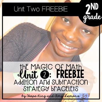 Magic of Math 2nd Grade Unit 2 FREEBIE:  Add & Subtract St