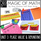 Magic of Math 3rd Grade Month 1:  Place Value and Rounding Numbers