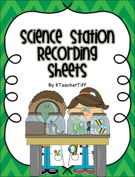 Science Station Recording Sheets Freebie