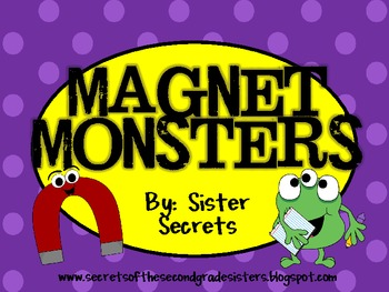 Magnet Monsters:  A Complete Magnet Unit