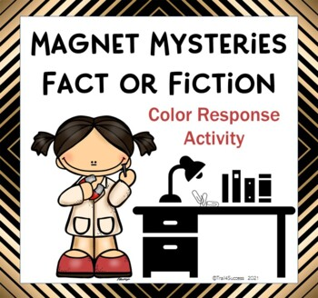 Magnets Mysteries Fact or Fiction? Science Color Activity