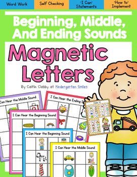 Magnetic Letters Word Work- Beginning, Middle, and Ending Sounds