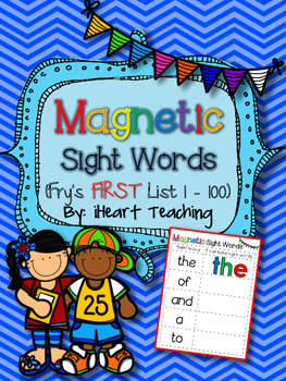 Magnetic Sight Words! {Fry List 1-100}