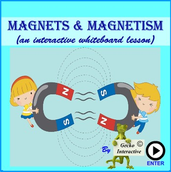 Magnets & Magnetism - a SmartBoard and Interactive Whitebo