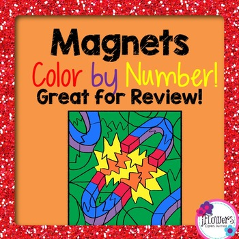 Magnets Color by Number Activity! Great for Review!