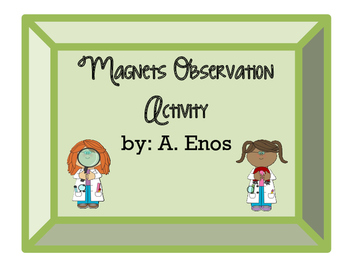 Magnets Observation Activity