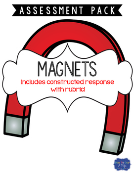 Magnets Test with Constructed Response Assessment