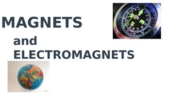 Physics: Magnets and Electromagnets