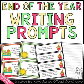 End of the Year Writing Prompts