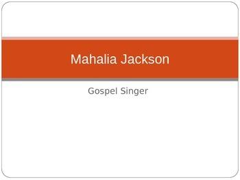 Mahalia Jackson - Who Was She?