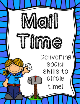 Mail Time-Delivering social skills to circle  time!