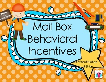 Mailbox Behavior Incentives- Construction Theme