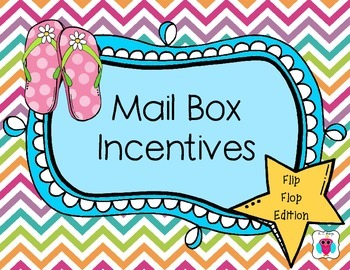 Mailbox Behavior Incentives- Flip Flops Edition