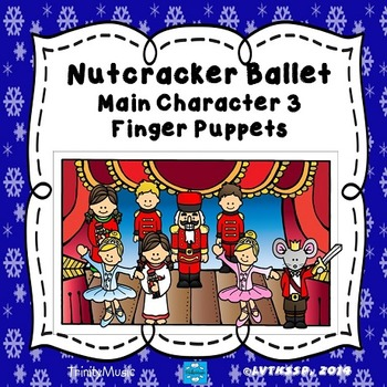 Main Character Finger Puppets 3 from The Nutcracker