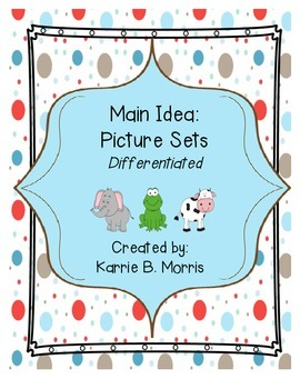 Main Idea: Picture Sets Differentiated