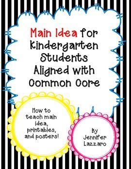 Main Idea: Reading Elements for Kindergarten Students Common Core