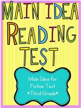 Main Idea Reading Test for Fiction Text