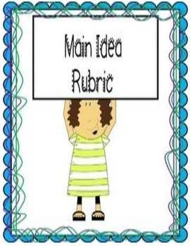 Main Idea Rubric for Student Use
