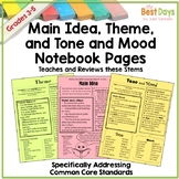Main Idea, Tone and Mood, and Theme Student Notebook Pages