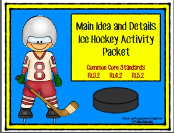 Main Idea and Details: Ice Hockey