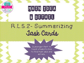 Main Idea and Detail Task Cards- RL.5.2