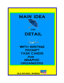 Main Idea and Detail with Writing Prompt Task Cards and Gr