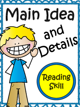 Reading: Find The Main Idea and Details