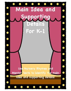 Main Idea and Supporting Details for K-1