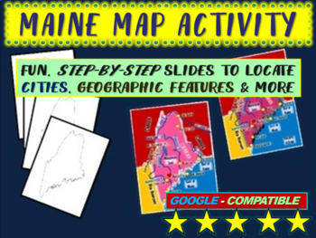 Maine Map Activity- fun, engaging, follow-along 20-slide PPT