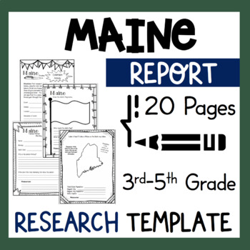 Maine State Research Report Project Template with bonus ti