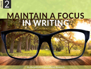 Maintain a Focus in Writing