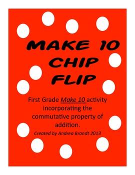 Make 10 Chip Flip - First Grade Common Core
