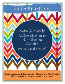 Make A Match: An Introduction to Multiplication with Equal