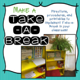 Make A Take A Break Area!