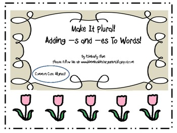 Make It Plural!  Adding -S and -ES To Words