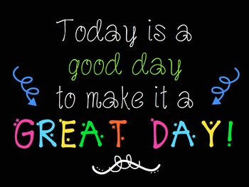 Make It a Great Day Sign