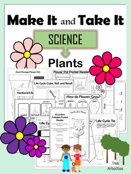 Make It and Take It Plant Parts and Life Cycle NO PREP Lea
