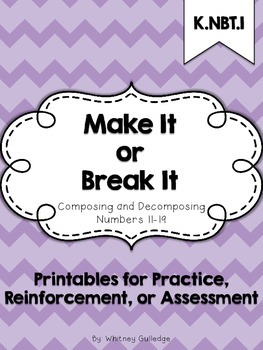 Make It or Break It: Composing and Decomposing Numbers 11-19