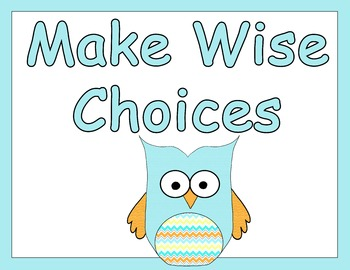 Make Wise Choices Owl Poster
