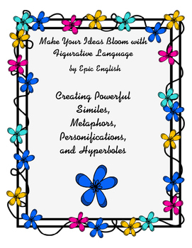 Make Your Ideas Bloom with Figurative Language