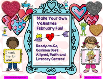 Make Your Own Valentines Literacy and Math Fun!