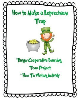 Make a Leprechaun Trap- Cooperative Team Project and How T