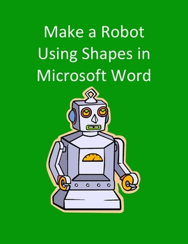Make a Robot Using Shapes in Microsoft Word - Geometry