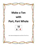 Make a Ten using Part, Part Whole
