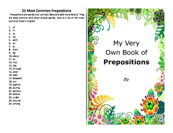 Make your own booklet on the 25 most common prepositions -