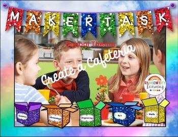 Maker Task: Create a Cafeteria