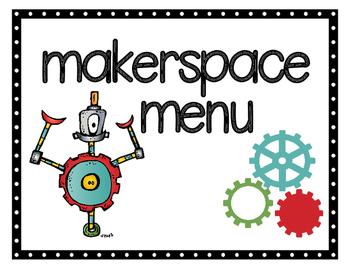 Makerspace Menu (S.T.E.M. Activities)